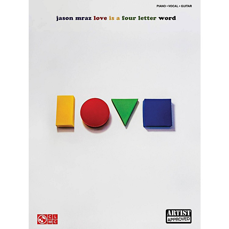Cherry Lane Jason Mraz - Love Is A Four Letter Word Piano/Vocal/Guitar Songbook