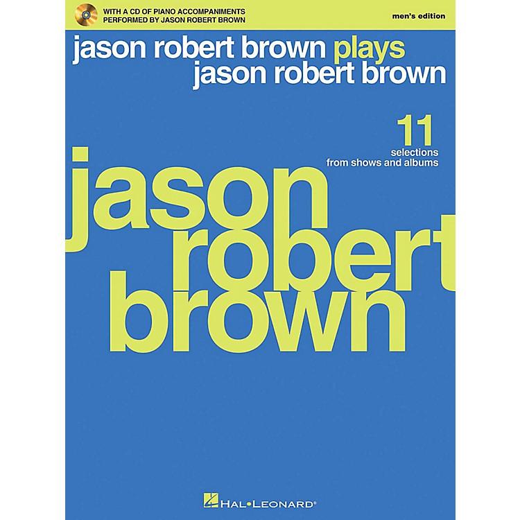 Hal LeonardJason Robert Brown Plays Jason Robert Brown - Men's Edition Book/CD