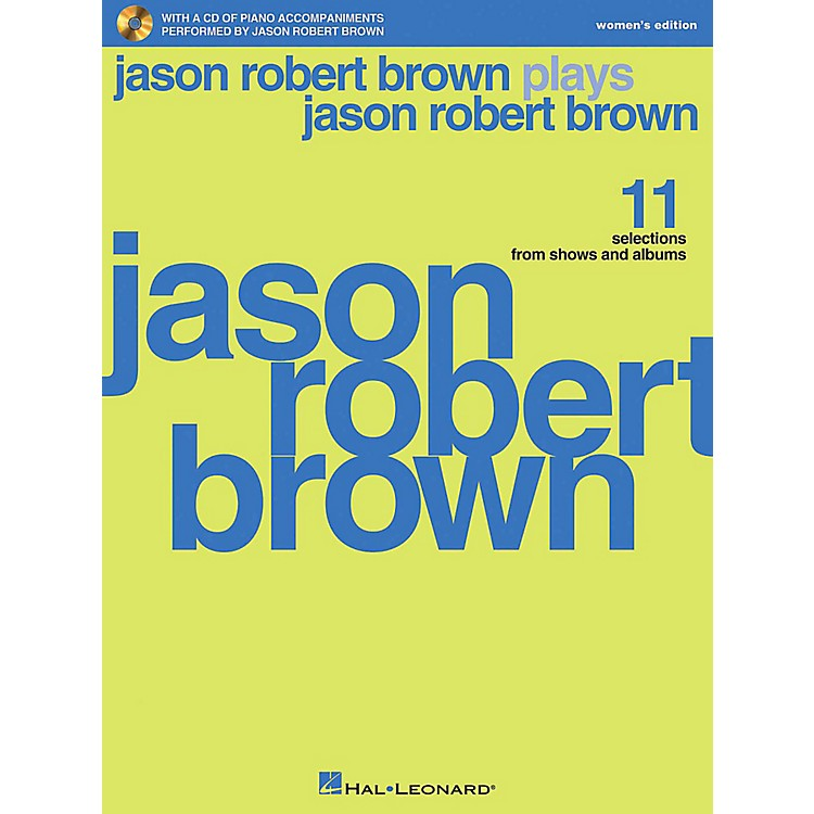Hal Leonard Jason Robert Brown Plays Jason Robert Brown - Women's Edition Book/CD