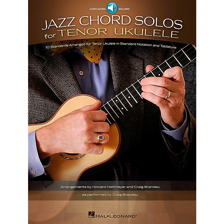 Hal Leonard Jazz Chord Solos For Tenor Ukulele - 10 Standards Arranged For Tenor Ukulele Book/CD