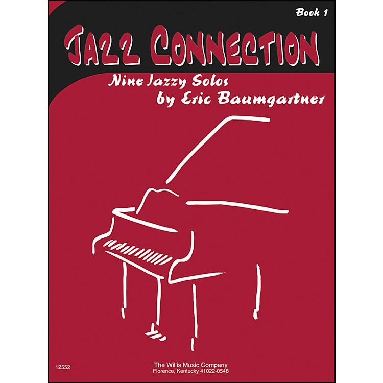 Willis MusicJazz Connection Book 1 Nine Jazzy Solos by Eric Baumgartner