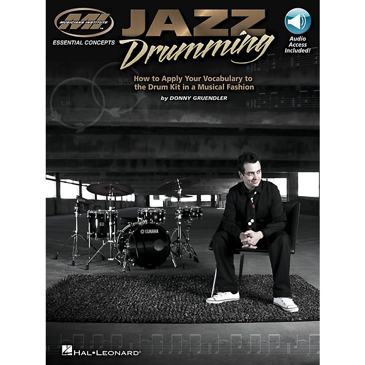 Hal LeonardJazz Drumming - How to Apply Your Vocabulary the Drum Kit in a Musical Fashion (Book/Online Audio)
