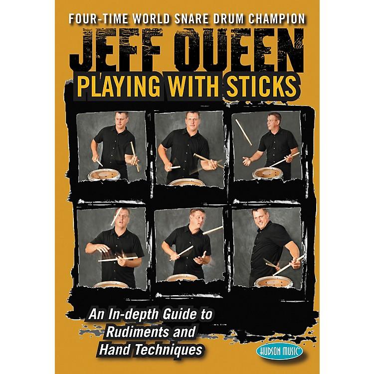 Hudson MusicJeff Queen - Playing with Sticks DVD
