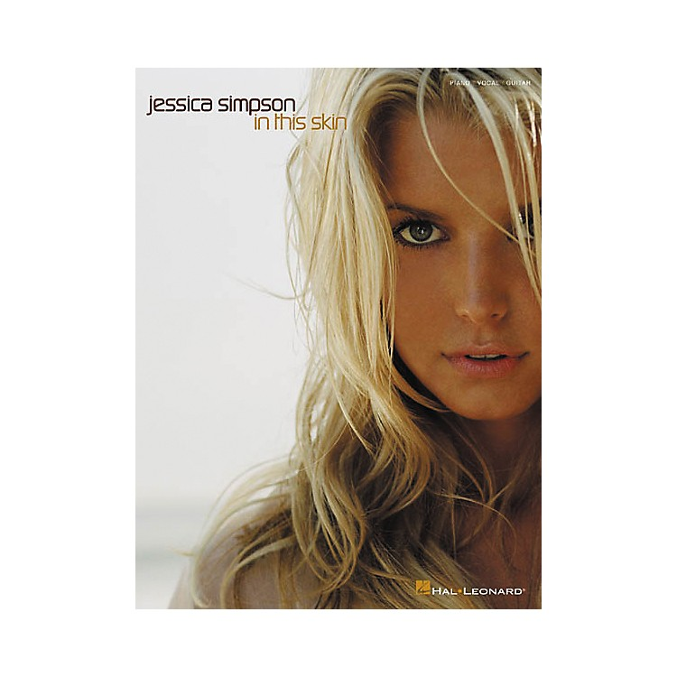 Hal Leonard Jessica Simpson - In This Skin Piano, Vocal, Guitar Songbook