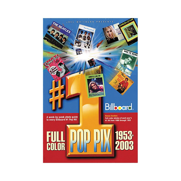 Record ResearchJoel Whitburn Presents #1 Pop Pix, 1953-2003 Book