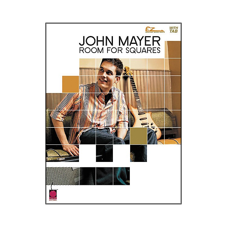 Cherry Lane John Mayer Room for Squares Easy Guitar Tab Songbook