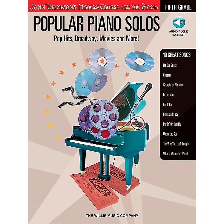 Willis MusicJohn Thompson's Modern Course for The Piano - Popular Piano Solos Fifth Grade Book/CD