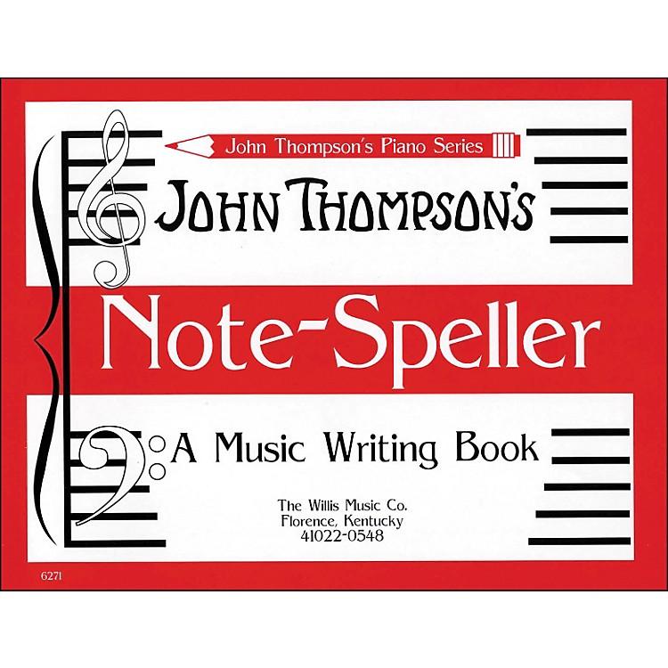 Willis MusicJohn Thompson's Note Speller A Music Writing Book