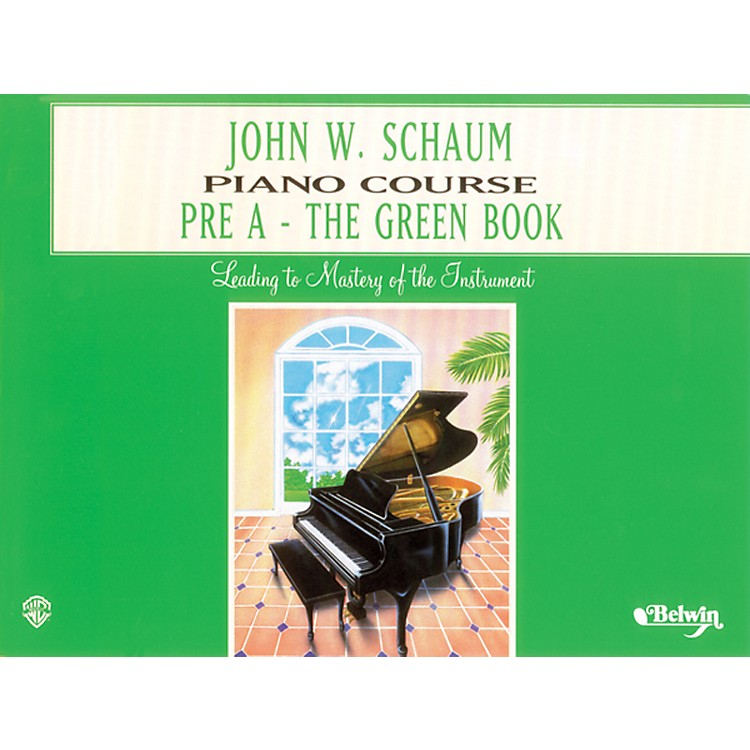 Alfred John W. Schaum Piano Course Pre-A The Green Book Pre-A The Green Book