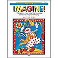 AlfredJust Imagine! Book 1 Elementary Piano
