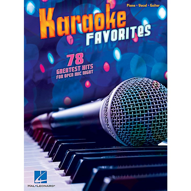 Hal Leonard Karaoke Favorites - 78 Greatest Hits For Open Mic Night for Piano/Vocal/Guitar