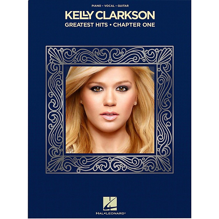 Hal LeonardKelly Clarkson - Greatest Hits, Chapter One for Piano/Vocal/Piano