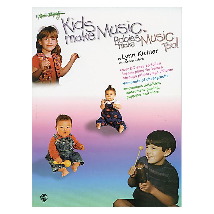 Rhythm BandKids Make Music, Babies Make Music, Too! (Teacher's Book)
