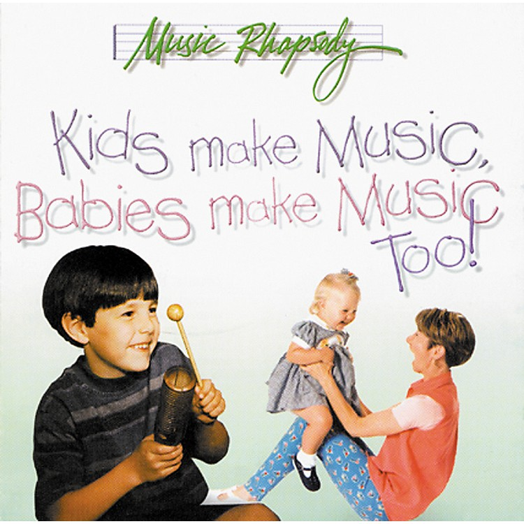 Rhythm Band Kids Make Music, Babies Make Music, Too! (Teacher's CD)