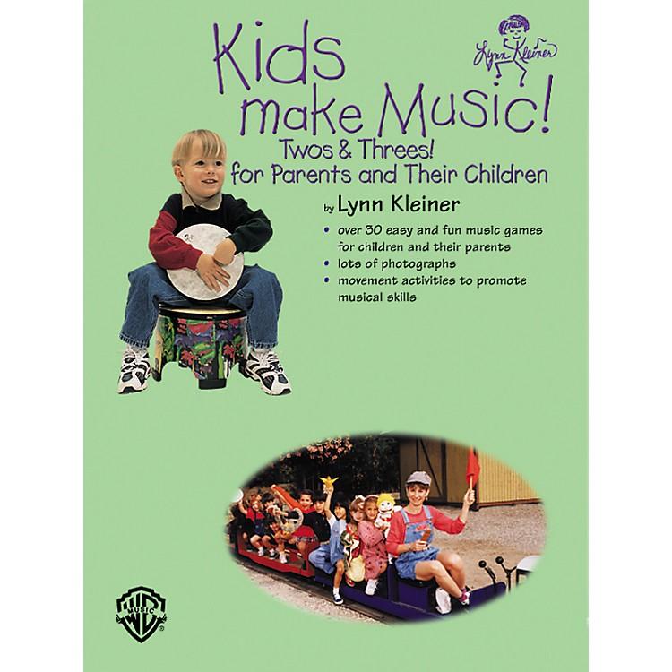 Rhythm BandKids Make Music! Twos and Threes! (Parents' Book)