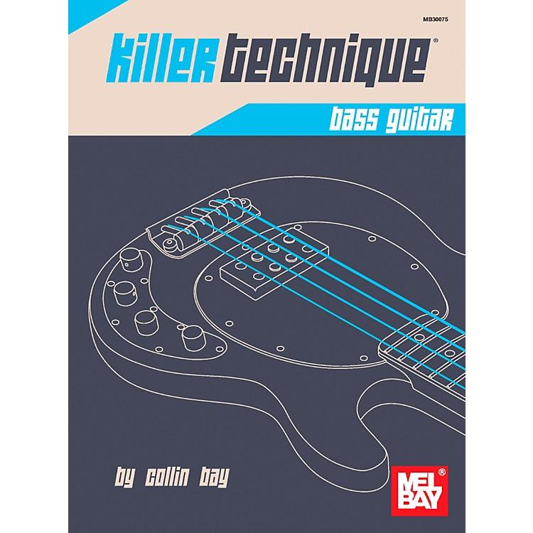 Mel BayKiller Technique: Bass Guitar