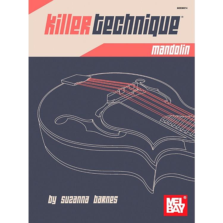 Mel BayKiller Technique: Mandolin