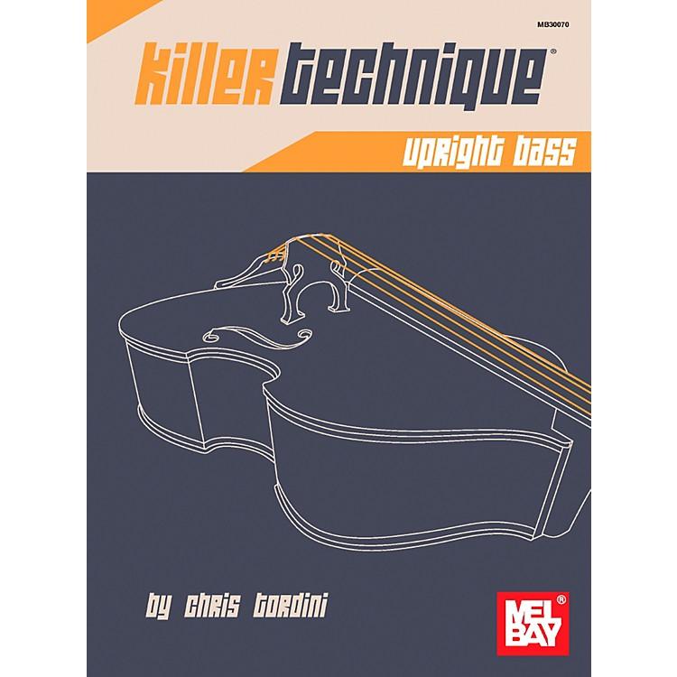 Mel BayKiller Technique: Upright Bass