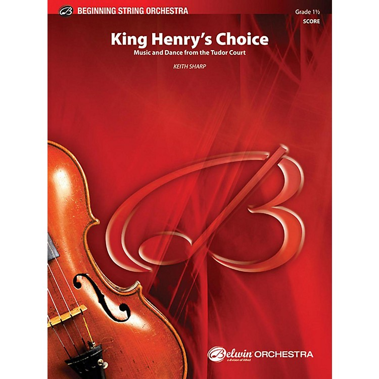 AlfredKing Henry's Choice String Orchestra Grade 1.5