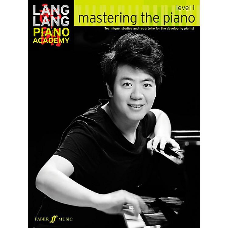 Faber Music LTDLang Lang Piano Academy: Mastering the Piano Level 1 Book