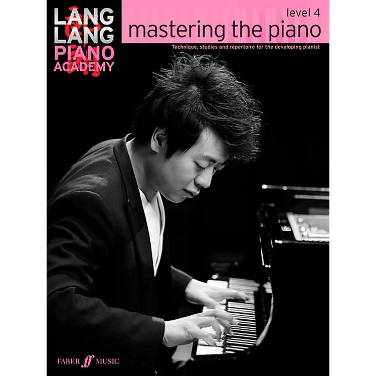 Faber Music LTDLang Lang Piano Academy: Mastering the Piano Level 4 Book