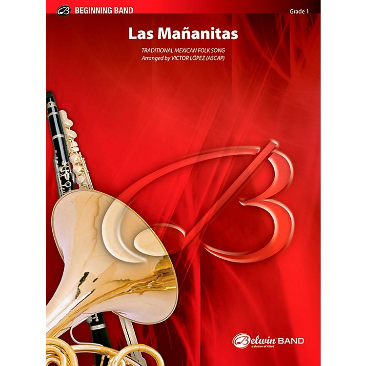 BELWINLas Mananitas Concert Band Grade 1 (Very Easy)