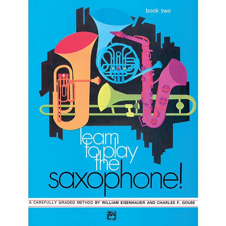 Alfred Learn to Play Saxophone! Book 2