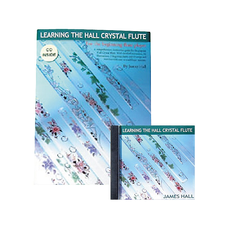 Hall Learning The Hall Crystal Flute Book and CD