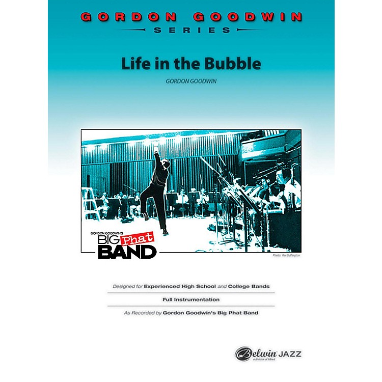 BELWINLife in the Bubble Jazz Ensemble Grade 6 (Professional / Very Advanced)