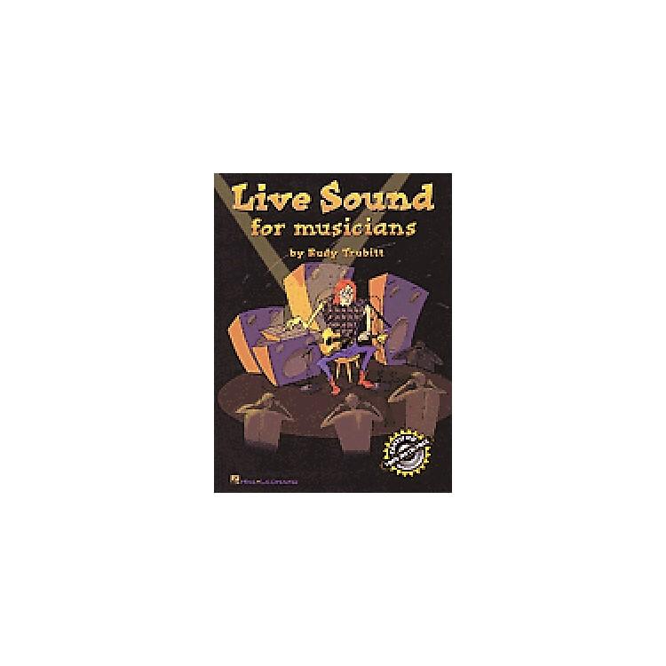 Hal LeonardLive Sound For Musicians Book
