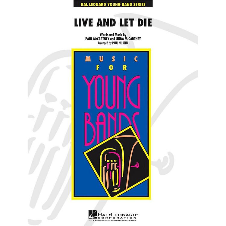 Hal LeonardLive and Let Die - Young Concert Band Level 3