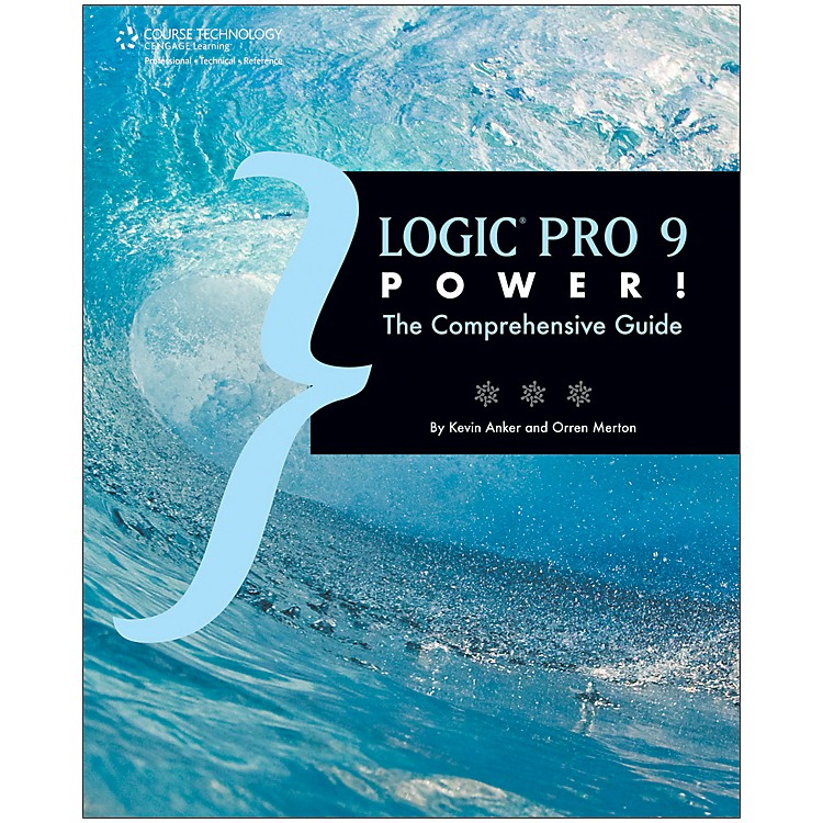 Course Technology PTRLogic Pro 9 Power! The Comprehensive Guide Book