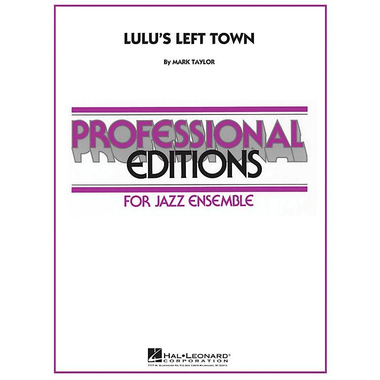 Hal LeonardLulu's Left Town - Professional Editions For Jazz Ensemble Series Level 5