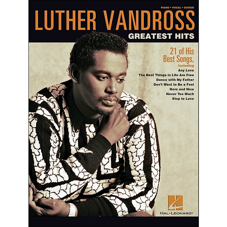 Hal Leonard Luther Vandross Greatest Hits arranged for piano, vocal, and guitar (P/V/G)