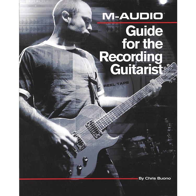 Cengage Learning M-Audio Guide for the Recording Guitarist