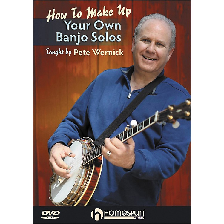 HomespunMake Up Your Own Banjo Solos DVD 1 By Pete Wernick