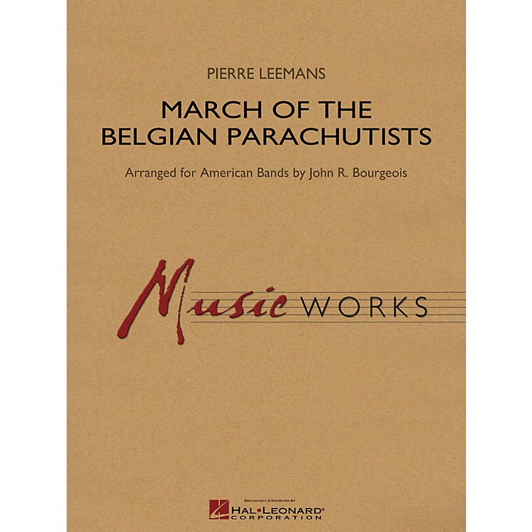 Hal LeonardMarch Of The Belgian Parachutists - Music Works Series Grade 4