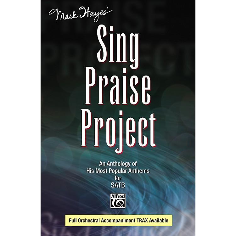 AlfredMark Hayes' Sing Praise Project SATB Choir