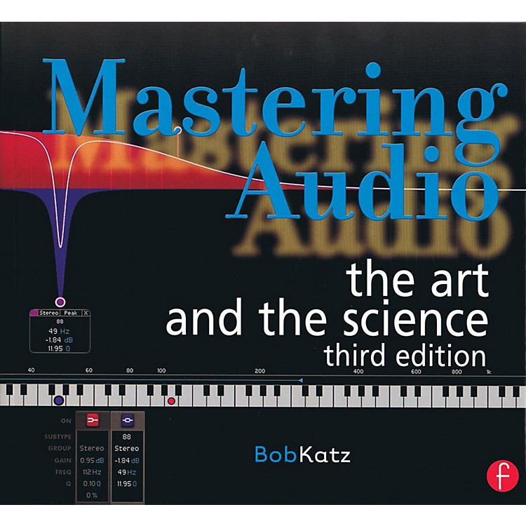 Hal LeonardMastering Audio: The Art and The Science 3rd Edition