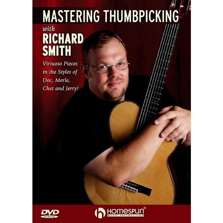 HomespunMastering Thumbpicking With Richard Smith DVD