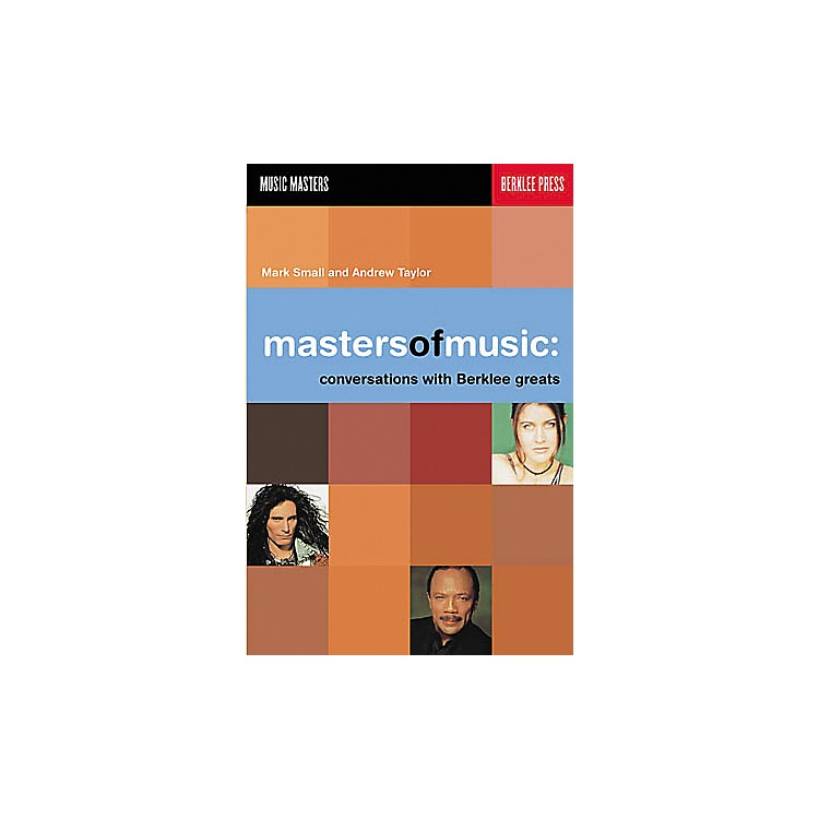 Berklee Press Masters of Music - Conversations with Berklee Greats Book