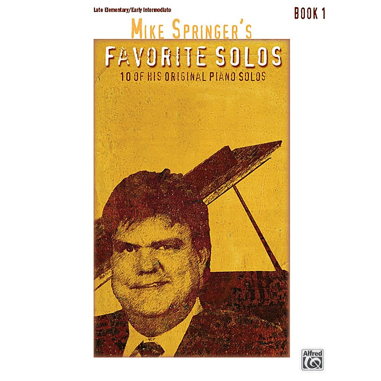 AlfredMike Springer's Favorite Solos, Book 1 Late Elementary / Early Intermediate