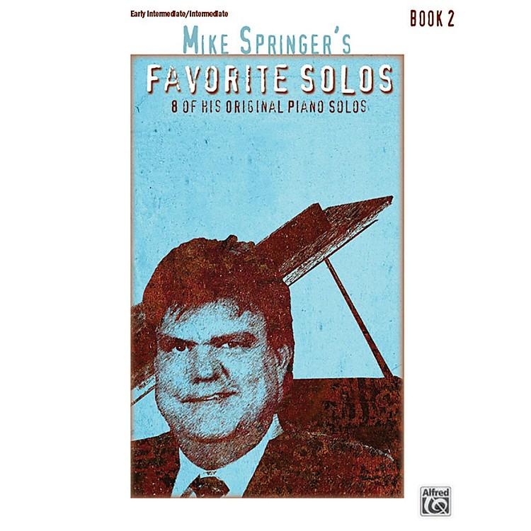 AlfredMike Springer's Favorite Solos, Book 2 Early Intermediate / Intermediate