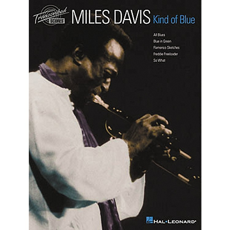 Hal Leonard Miles Davis - Kind of Blue Transcribed Score Book