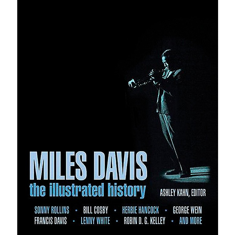Hal Leonard Miles Davis - The Complete Illustrated History