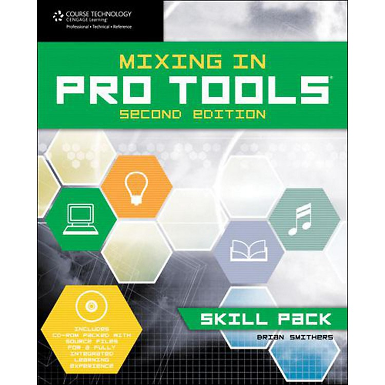 Cengage LearningMixing In Pro Tools Skill Pack 2E