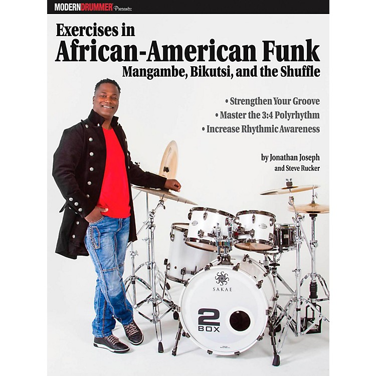 Modern DrummerModern Drummer Exercises In African-American Funk Mangambe, Bikutsi and The Shuffle