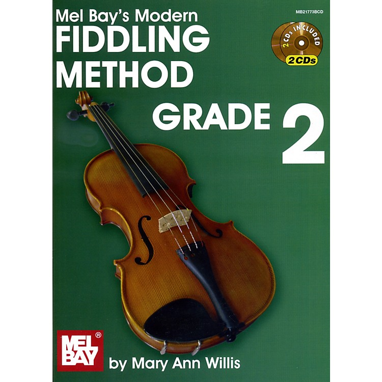 Mel Bay Modern Fiddling Method Volume 2 Book/2-CD Set