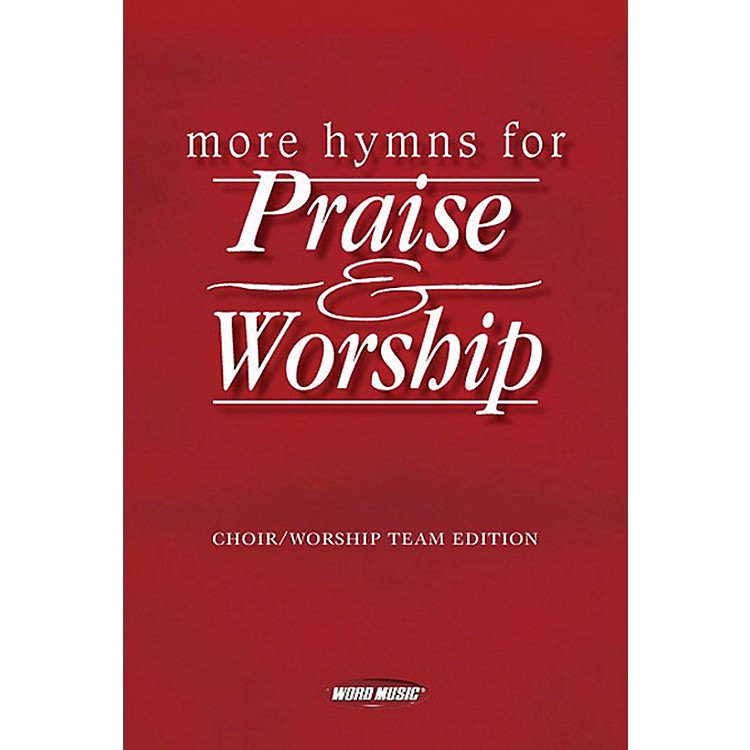 Word MusicMore Hymns For Praise & Worship Piano/Vocal/Guitar