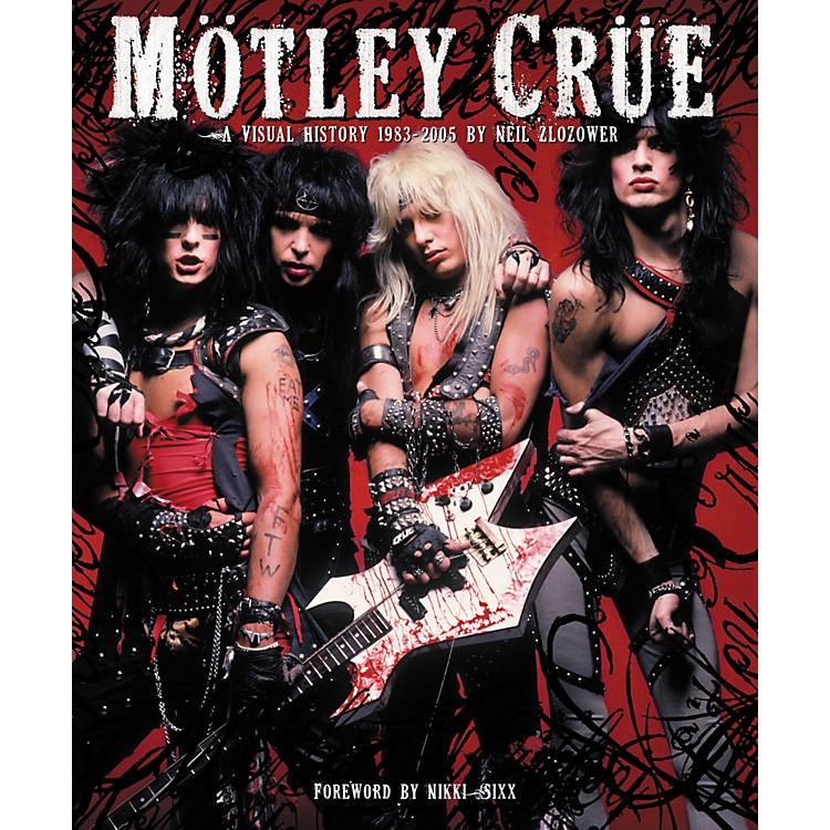 Chronicle BooksMotley Crue: A Visual History: 1983-2005 by Neil Zlozower (Book)